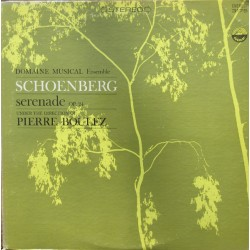 Schoenberg: Serenade Op. 21. Pierre Boulez, Domaine Musical Ensemble. 1 LP. Everest