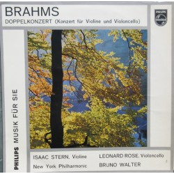 Brahms: Double Concerto, Isaac Stern, L. Rose, New York Philharmonic, Bruno Walter.