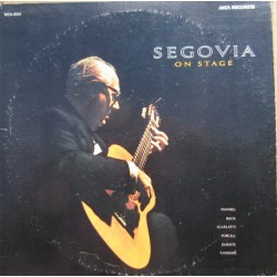 Segovia on Stage. Handel, Bach, Scarlatti, Purcell, Duarte, Cassado. 1 LP. MCA