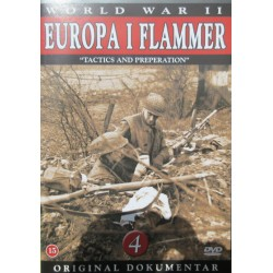 Europa i flammer. Tactics and preperation,. 1 DVD
