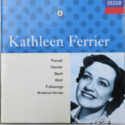 Kathleen Ferrier. Purcell, Handel, Bach, Wolf, + Folksongs. 1 CD. Decca