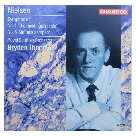 Nielsen: Symphonies nos. 4 & 6. Bryden Thomson, Royal Scottish Orchestra. 1 CD. Chandos