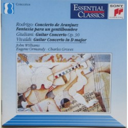 Rodrigo: Concierto de Aranjuez, & Vivaldi: Guitar concerto in D. John Williams, Ormandy, Philadelphia. 1 CD. Sony