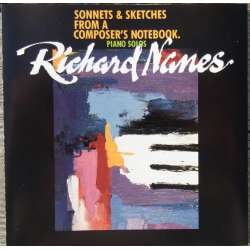 Richard Nanes: Sonnets & Sketches from a Composers notebook. Richard Nanes, 1 CD. Deflon CDR 6070