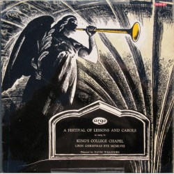A Festival of Lessons and Carols. David Willcocks, Kings College Chapel. 1 LP. Argo