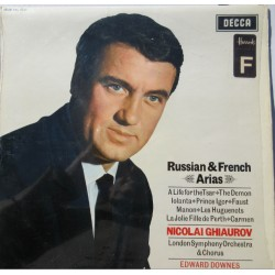 Nicolai Ghiaurov: Russian and French arias. LSO, Edward Downes. 1 LP. Decca. SXL 6147