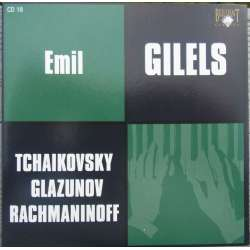Glazunov: Piano Sonate no. 2. & Rachmaninov: Preludes. Emil Gilels. 1 CD. Russian Archives