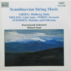 Grieg: Holberg suite & Nielsen: Lille suite & Svenden: Melodies and folksongs. & Wiren: Serenade. 1 CD. Naxos