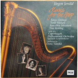 Jørgen Jersild: Music for harp. Sonja Gislinge, Osmo Vanska, Sjælland SO. 1 CD. Paula