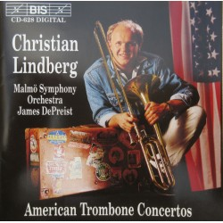 American Trombone Concertos. Christian Lindberg, Malmö Symphony Orchester. 1 CD. BIS
