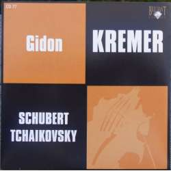 Schubert: Rondo for violin and Orchestra + Rondo Brilliant. & Tchaikovsky: Valse Scherzo. Gidon Kremer. 1 CD. Russian Archives