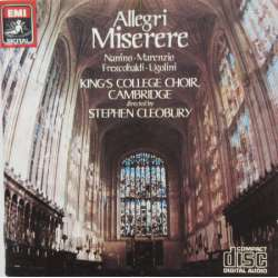 Allegri: Miserere. King's College Choir, Stephen Cleobury. 1 CD. EMI
