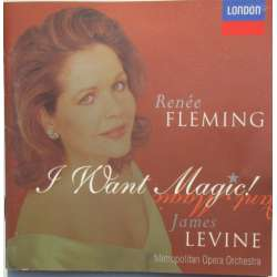 I want magic. Renee Fleming, Metropolitan, James Levine. 1 CD. Decca