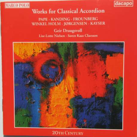 Works for Classical Accordion. Geir Draugsvoll. 1 CD. Dacapo