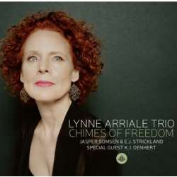 Chimes of Freedom. Lynne Arriale Trio. 1 CD. Challenge