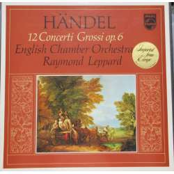 Handel: 12 Concerti Grossi Op. 6. Raymond Leppard. English Chamber Orchestra. 3 LP. Philips