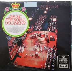 Music for Royal Occations. Zadok the Priest, Crown Imperial, I Was glad, God save the Queen. 1 LP. Argo