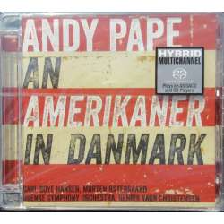 Andy Pape: An amerikaner in Denmark. 1 CD. (SACD) Dacapo