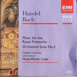 Handel: Royal Fireworks music. & Bach: Suite nr. 2. Hans M. Linde. 1 CD. EMI. Red Line