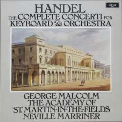 Handel: The Complete Concerti for Keyboard and Orchestra. George Malcolm, Academy, Neville Marriner. 4 LP. Argo