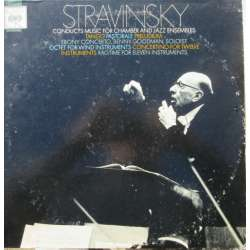 Stravinsky Conducts Music For Chamber and Jazz Ensembles. 1 LP. CBS