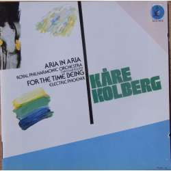 Kåre Kolberg: Aria in Aria & For the time being. Christian Eggen Royal PO. 1 CD. NCD