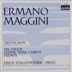 Maggini: Orgel Triptychon. Via Crusis. Erich Vollenwyder. 1 CD. Jecklin