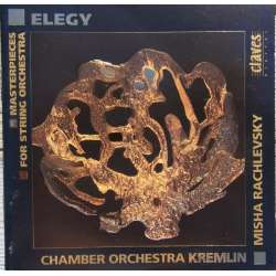 Elegy: Masterpieces. Kremlin Chamber Orchestra. 1 CD. Claves