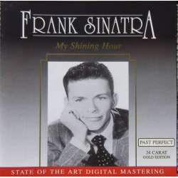 Frank Sinatra: My Shining Hour, and 19 other songs. 1 CD.