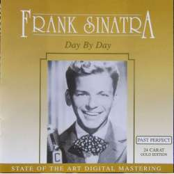 Frank Sinatra: Day by Day, and 17 other songs. 1 CD.