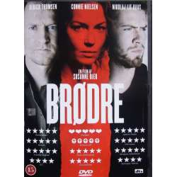 Brothers by Susanne Bier, with Ulrich Thomsen, Connie Nielsen, Nikolaj Lie Kaas. 1 DVD.