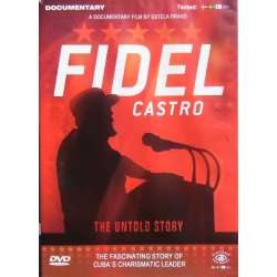 Fidel Castro. The Untold story. 1 DVD.