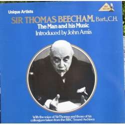 Beecham: The Man and his Music. Introduced by John Amis. 1 LP. BBC. New Copy
