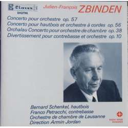 Zbinden: Oboe Concerto, Divertimento for Double bass. Schenkel, Petracchi, Lausanne CO. Armin Jordan. 1 CD. Claves