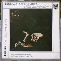 Berlioz: Overtures. Royal PO. Thomas Beecham. 1 LP. Philips