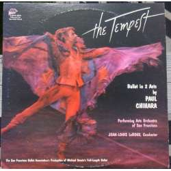 Chihara: 'The Tempest'. (ballet). San Francisco AO. Jean Louis Leroux. 2 LP.