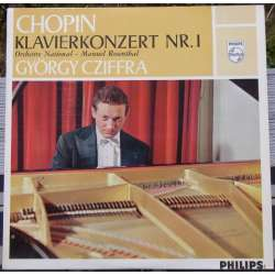 Chopin: Piano Concerto no. 1. György Cziffra, Orchestra National, Manuel Rosenthal. 1 LP. Philips.