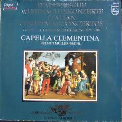 Italian Christmas Concertos by Corelli, Manfredi, Sammartini. Capella Clementina. 1 LP. Philips. New copy