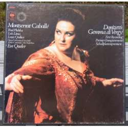 Donizetti: Gemma di Vergy. Montserrat Caballé, Luis Lima, Paul Plishka. Eve Queler, Opera Orchestra of New York. 3 LP CBS 79303