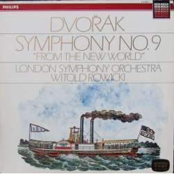 Dvorak: Symphony no. 9. Witold Rowicki, LSO. 1 LP. Philips. New Copy