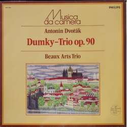 Dvorak: Dumky Trio. Op. 90. Beaux Arts Trio. 1 LP. Philips. A Brand new Copy