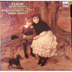 Elgar: Organ sonata, & The Wand of Youth. RPO. Vernon Handley. 1 LP. EMI. New Copy