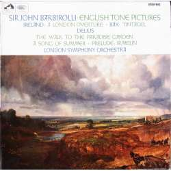 John Barbirolli conducts english tone pictures. 1 LP. EMI. ASD 2305