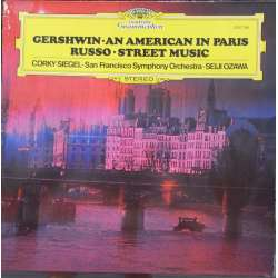 Gershwin: An American in Paris. & Russo: Street Music. Ozawa, San Francisco SO. 1 LP. DG