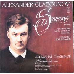Glazunov: The Seasons. Moskva SO. Boris Khaikin. 1 LP. Melodiya