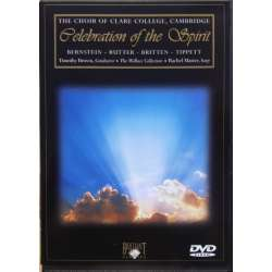 Celebration of the Spirit. Bernstein. Rutter, Britten, Tippett. Clare College Choir, Timothy Brown. 1 DVD. Brilliant Classics