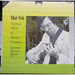 Eliot Fisk performs his own transcriptions by baroque composers. 1 LP. Nyt eksemplar