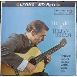The Art of Julian Bream. Frescobaldi, Scarlatti, Cimarosa, Giordano, Albeniz, 1 Vinyl LP. RCA Living Stereo. LSC 9882 B