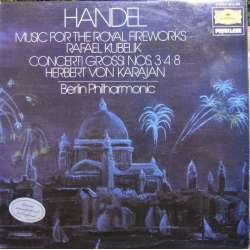 Handel: Music for Royal Fireworks. Kubelik & Karajan. BPO. 1 LP. Deutsche Grammophon