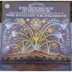 Handel: Music for Royal Fireworks. Pierre Boulez, New York PO. 1 LP. CBS 76834